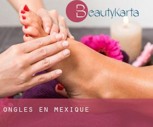 Ongles en Mexique