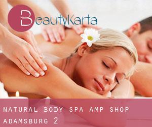 Natural Body Spa & Shop (Adamsburg) #2